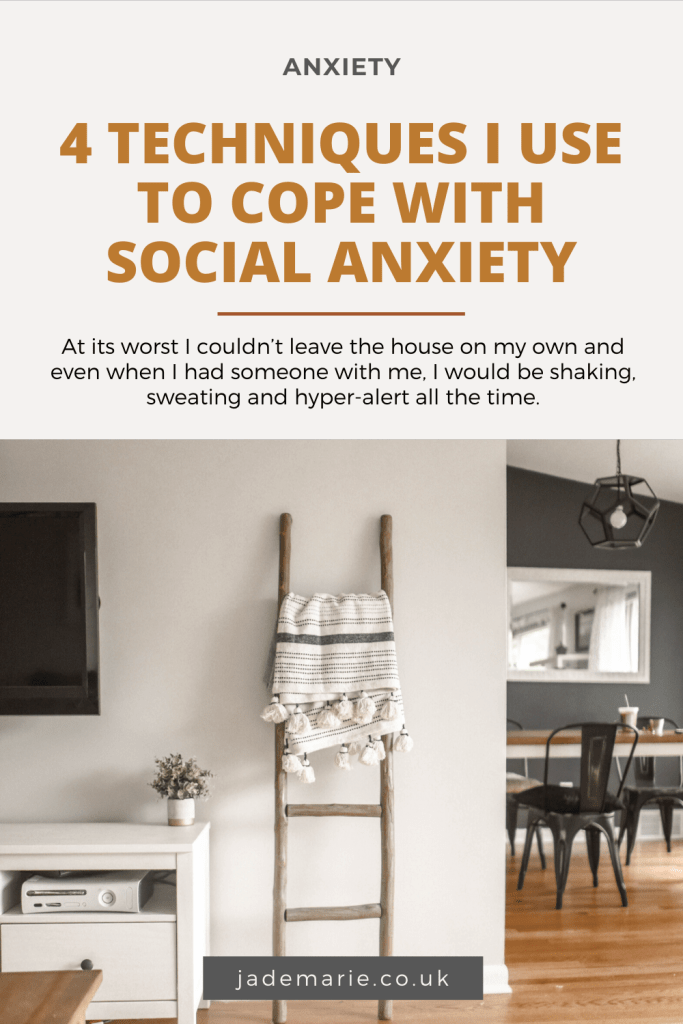 4 Techniques I Use To Cope With Social Anxiety