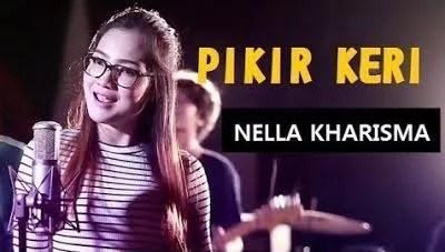 Download dan lirik lagu Pikir keri - Nela kharisma