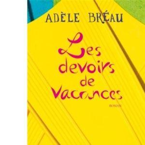 couverture les devoirs de vacances d'Adèle Bréau