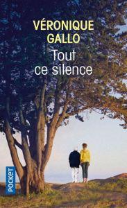 Tout-ce-silence-Véronique-Gallo
