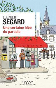 Une-certaine-idee-du-Paradis_Elisabeth-Segard