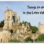 Top Things To See In The Loire Valley