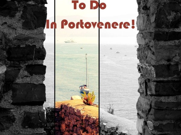 15 Top Things to do in Portovenere - Feature