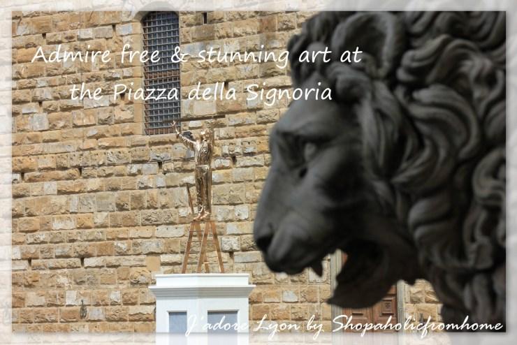 Admire free & stunning art at the Piazza della Signoria