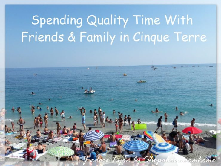 Spending Quality Time With Friends and Family in Cinque Terre