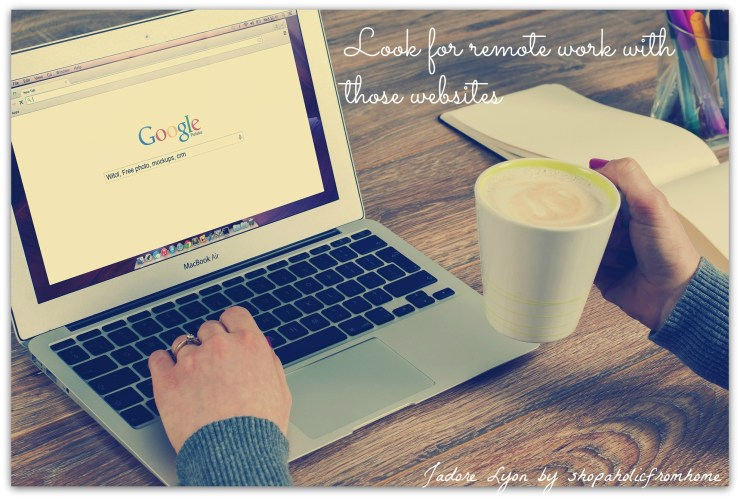 Look for remote work with those websites