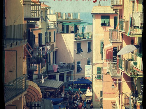 Cinque Terre On A Budget - FEatue