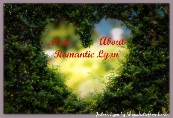 More About Romantic Lyon