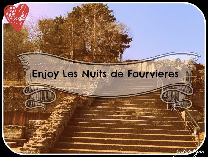 Enjoy Les Nuits De FOurvieres