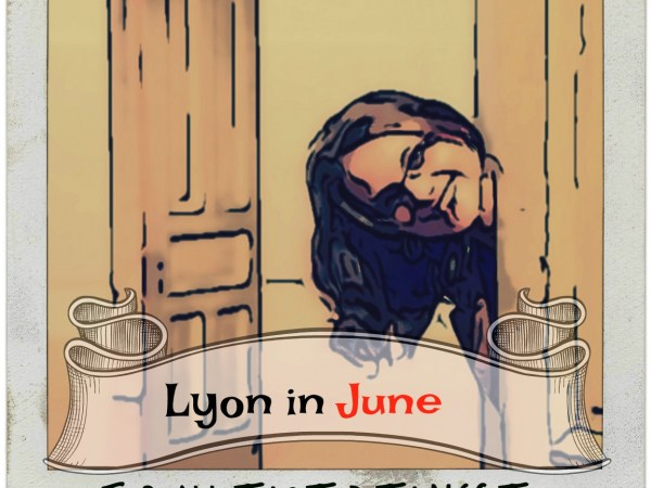 Lyon in June