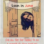 Lyon in JUNE. For All The Top Things to Do & Events to Take Part In!