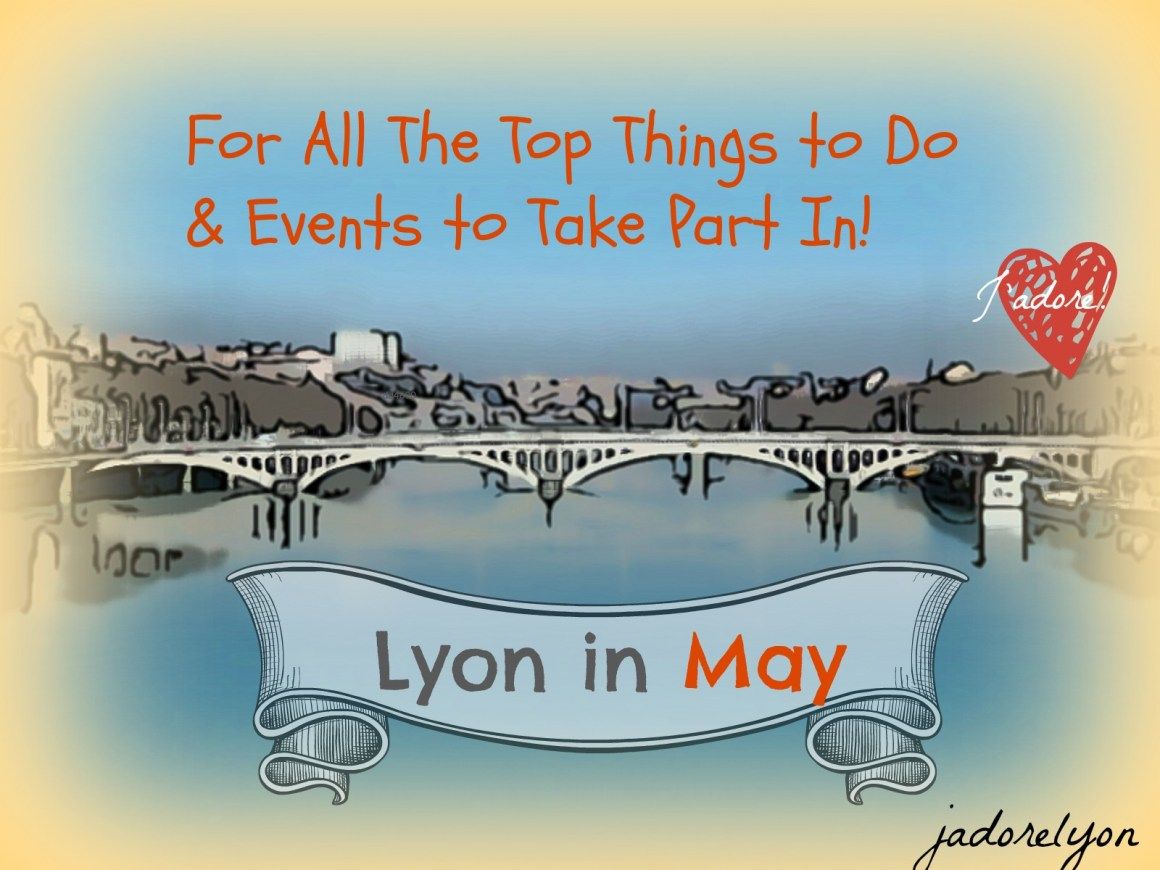 Lyon in May Post
