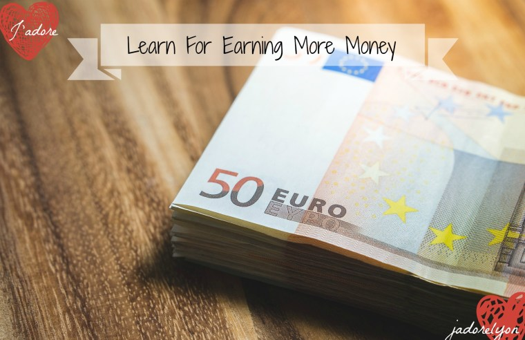 Learn For More Money
