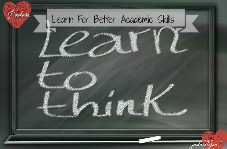 Learn for better academic skills