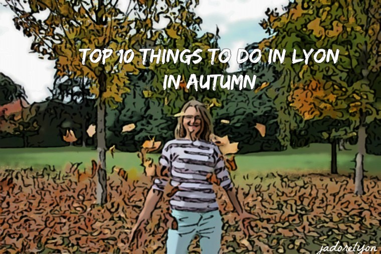 Top 10 Things to Do in Lyon in Autumn