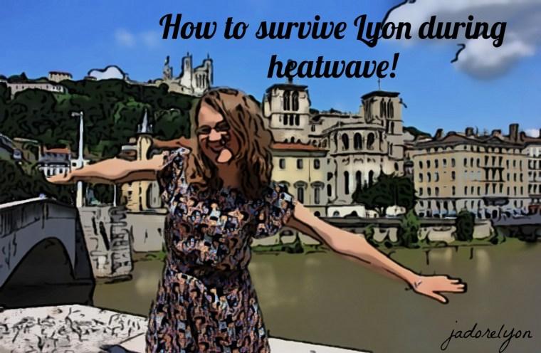 Top 10 activities to do in Lyon during heatwave!