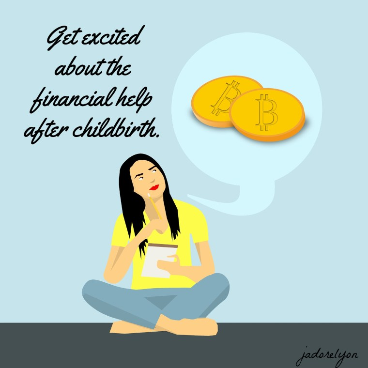 Get excited about the financial help after childbirth.
