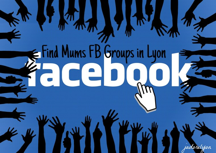 Find Mums FB groups in Lyon