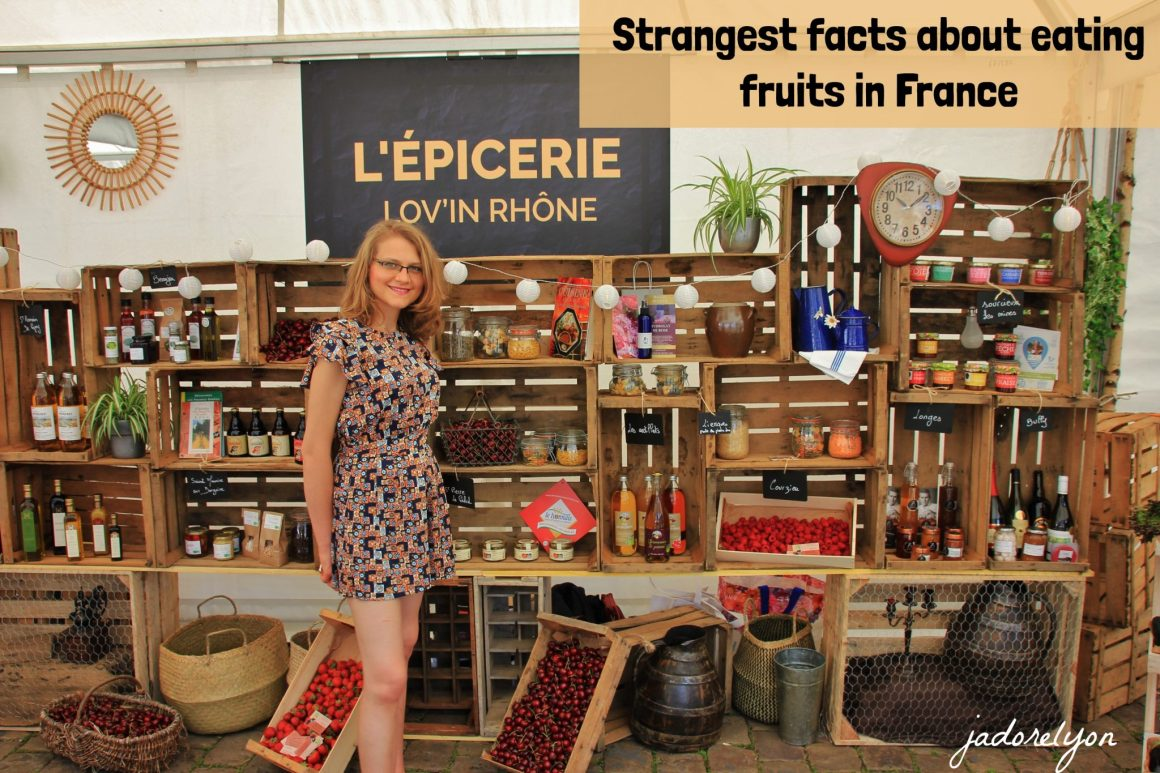 Strangest Facts about eating fruits in France 1