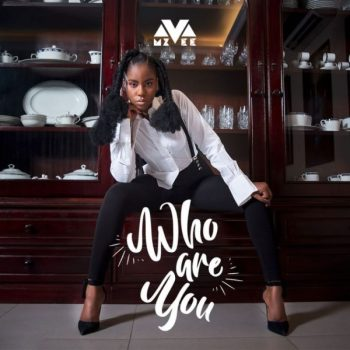Mz Vee – Who Are You?