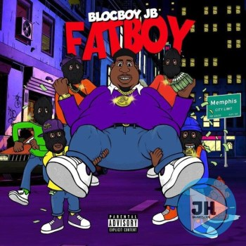 BlocBoy JB – FatBoy (Intro)