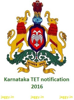 Karnataka TET notification 2016