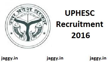 UPHESC Recruitment 2016