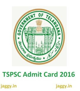 TSPSC Admit Card 2016