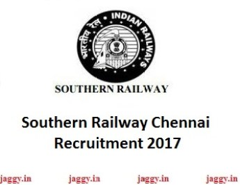 Southern Railway Chennai Recruitment 2017