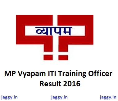 MP Vyapam ITI Training Officer Result 2016