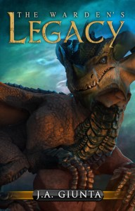 The Warden's Legacy by J.A. Giunta