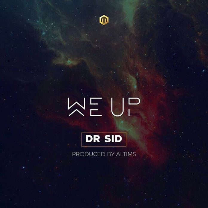 Dr Sid - We Up