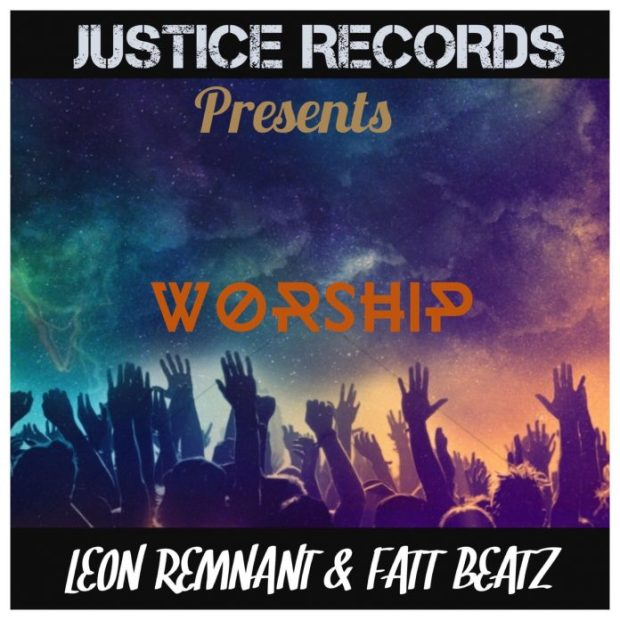 Leon Remnant - Worship Ft. Fattbeat