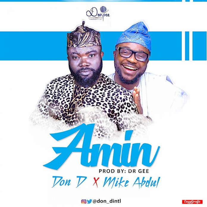 AMIN BY DON D ft MIKE ABDUL