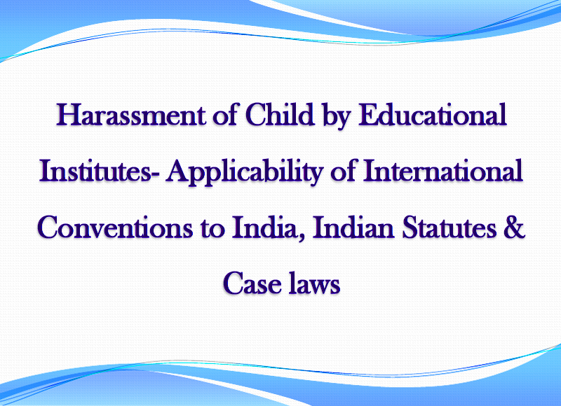 Case laws & Legal Provisions against Child Harassment.