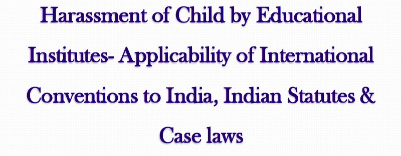 Laws & Court Judgments Against the Child Harassment & Corporal Punishment By Schools