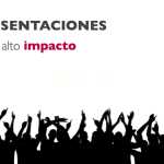 CÓMO CREAR PRESENTACIONES DE ALTO IMPACTO