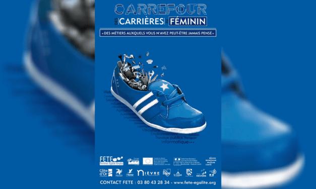 C'est toute la semaine à Dijon et en Côte d'Or :le Carrefour des Carrières au Féminin