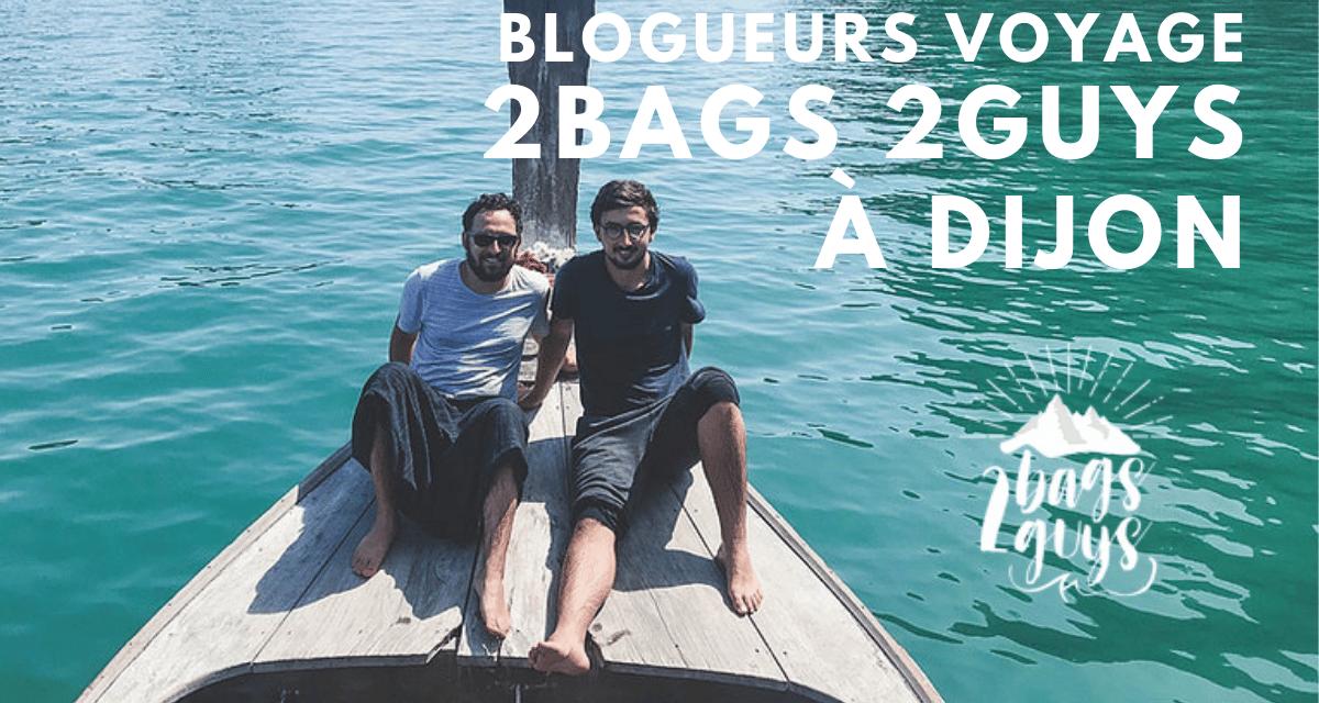 Les blogueurs 2 Bags 2 Guys amoureux de Dijon