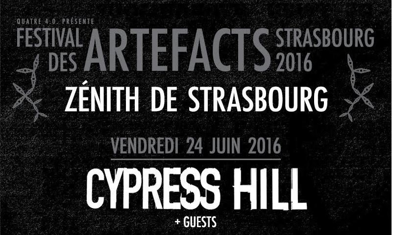 cypress hill Artefacts 2016 - strasbourg 02