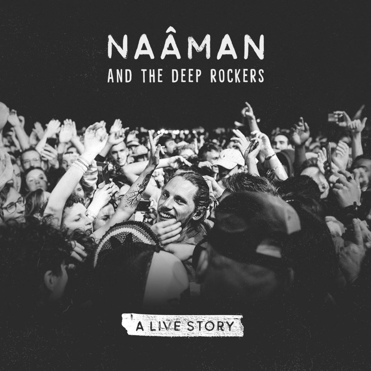 A Live Story (1er album Live) - Naâman - Partager la magie de la musique live