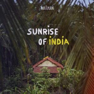 Sunrise of India - Nouvel single de Naâman