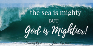 God is Mightier Than the Sea and Sitting Among Friends #43