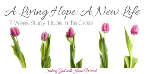 A Living Hope: A New Life and Sitting Among Friends #69