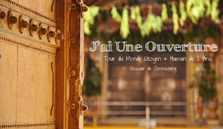 Dossier de Sponsoring - JaiUneOuverture - Tour du Monde & Voyage