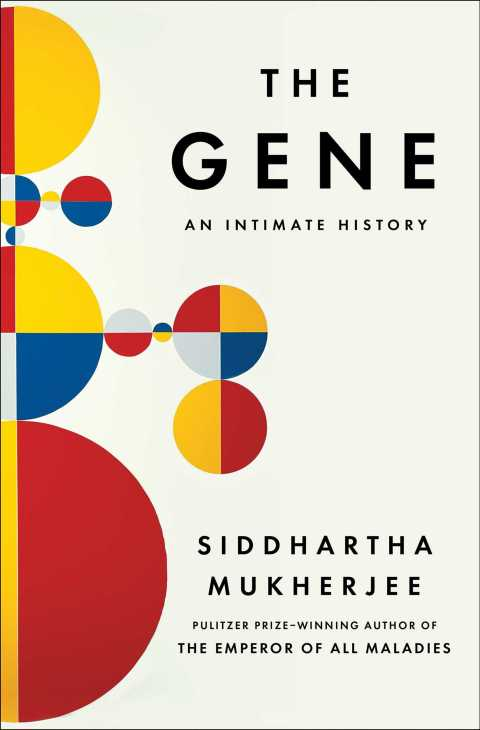 The Gene_An Intimate History