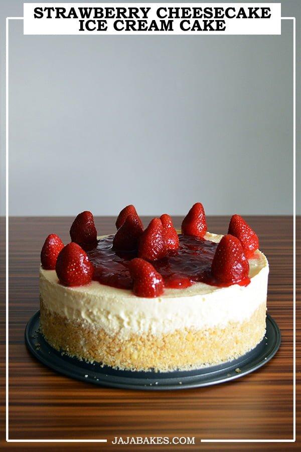 strawberry cheesecake ice cream cake pinterest