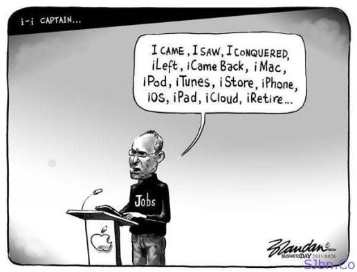 Steve Jobs- iCame, iSaw, iConquered, iLeft, iCameBack, iRetire
