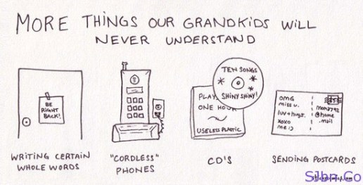 More Things Our Grandkids Will Never Understand