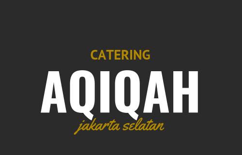 Jasa catering aqiqah di Jakarta Selatan